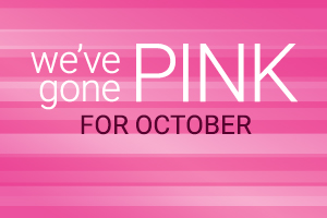 We've gone pink for October!