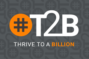 #T2B - Thrive to a Billion